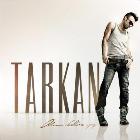 """Tarkan's brand new album: """"Adimi Kalbine Yaz"""""""
