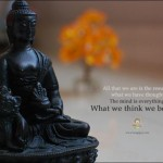 Buddha: The Mind Is Everything